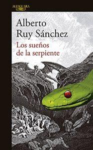 Los sueños de la serpiente, de Alberto Ruy Sánchez