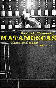 Matamoscas, de Dashiell Hammett y Hans Hillmann