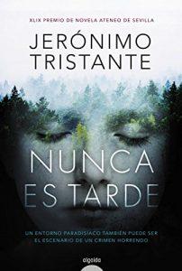 Nunca es tarde, de Jerónimo Tristante