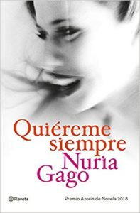 Quiéreme siempre, de Nuria Gago