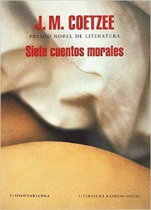 Siete cuentos morales, de Coetzee