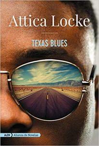 Texas Blues, de Attica Locke