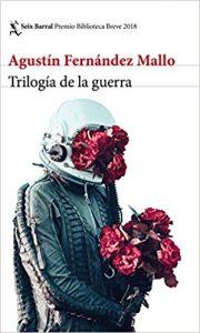 Trilogía de la guerra, de Agustín Fernández Mallo