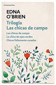 Trilogía las chicas de campo. de Edna O´Brien