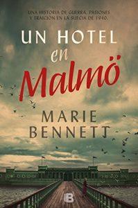 Un hotel en Malmo, de Marie Bennett
