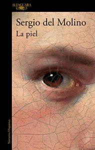 La piel, de Sergio del Molino