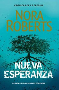 Nueva esperanza, de Nora Roberts