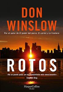 Rotos, de Don Winslow