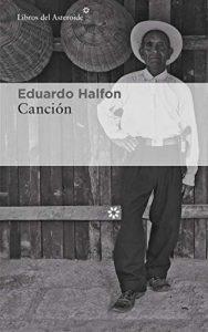 Canción, de Eduardo Halfon
