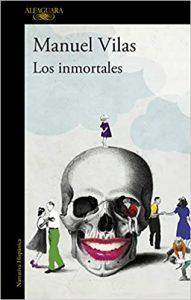 Los inmortales Manuel Vilas