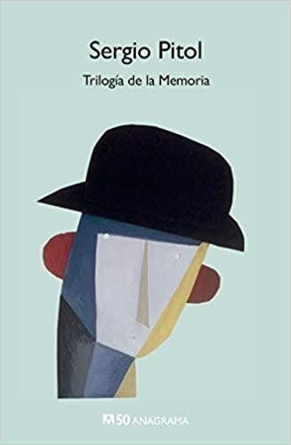 Trilogía de la memoria Sergio Pitol