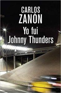 Yo fuí Johnny Thunders