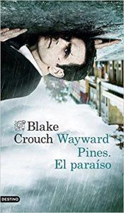 Wayward Pines. El paraíso