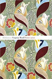 Entre actos Virginia Woolf