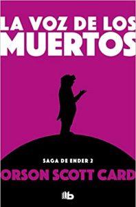 La voz de los muertos Orson Scott Card