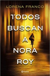 Toos buscan a Nora Roy