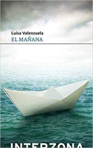 El Mañana, de Luisa Valenzuela