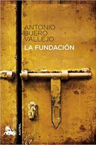 La Fundación, de Buero Vallejo