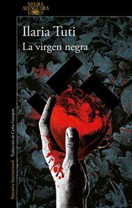 La virgen negra, de Ilaria Tuti
