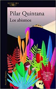 Los abismos, de Pilar Quintana