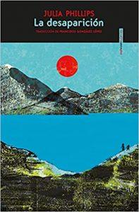Novela La desaparición, de Julia Phillips