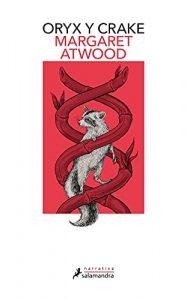 Oryx y Crake, de Margaret Atwood