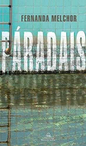 Paradais, de Fernanda Melchor