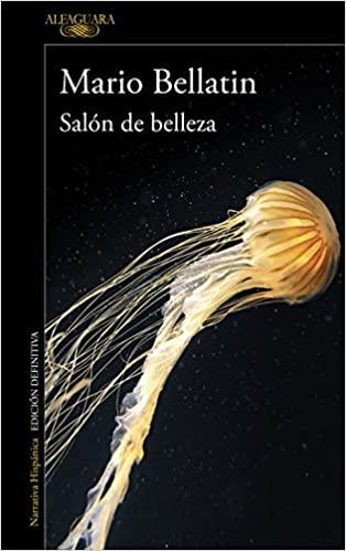 Salón de belleza, Bellatín