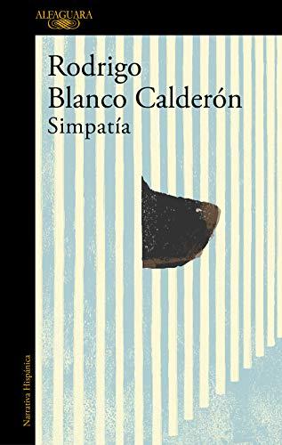 Simpatía, de Rodrigo Blanco Calderón