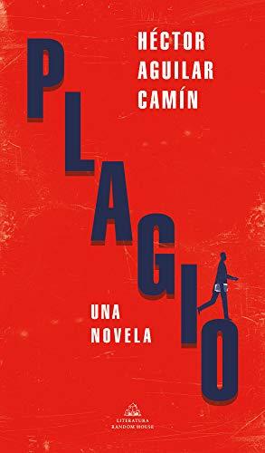 Plagio, de Héctor Aguilar Camín