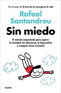 Sin miedo, Santandreu
