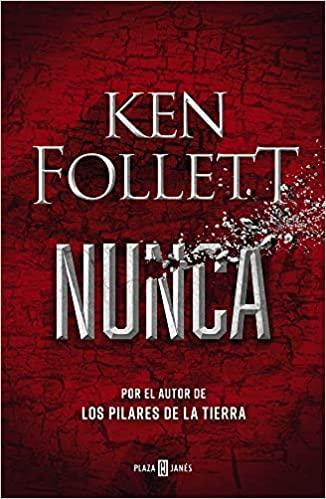 Nunca, de Ken Follett