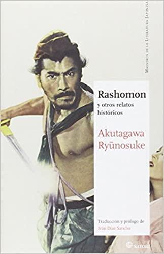 Rashomon: y otros relatos históricos