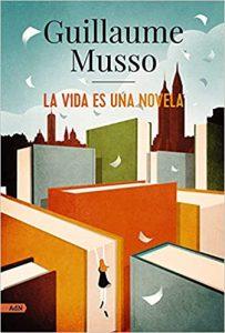 La vida es una novela, de Musso