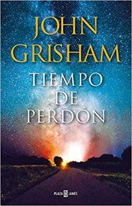 Tiempo de perdón, de John Grisham