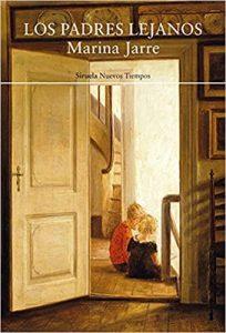 Novela Los padres lejanos